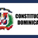 Datos curiosos sobre la Constitución Dominicana