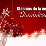 Canciones clásicas de la navidad dominicana